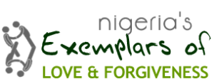 Nigeria Examplars of Love and Forgiveness